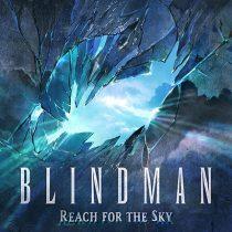 BLINDMAN - REACH FOR THE SKY