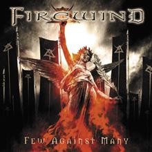 FEW AGAINST MANY/FIREWIND
