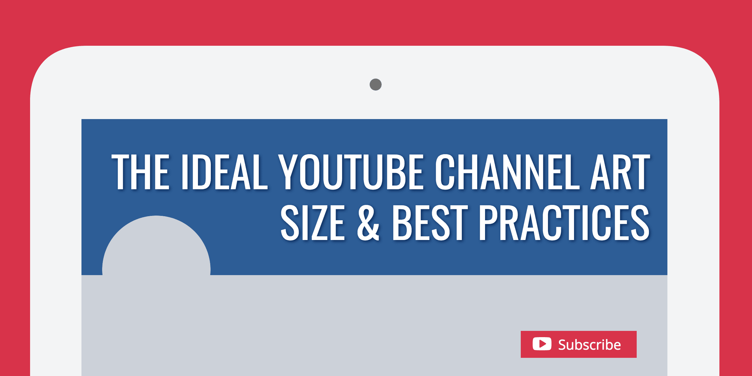 The Ideal Youtube Channel Art Size Best Practices