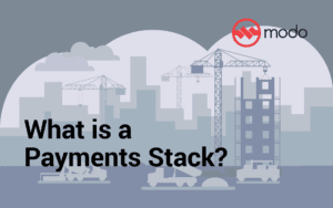 What is a payments stack?