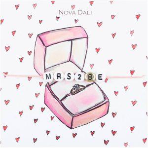 Nova Dali giveaway bracelet Mrs 2 Be