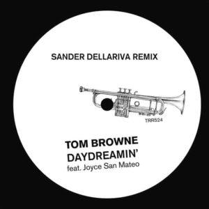 Tom Brown - Daydreamin' feat Joyce San Mateo (Sander Dellariva Remix)
