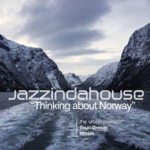 Jazzindahouse - Thinking about Norway