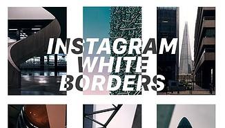 instagram white borders
