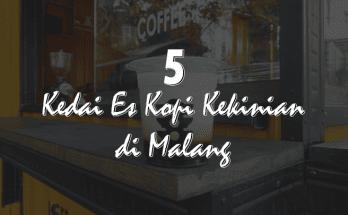 5 Kedai Es Kopi Hits Kekinian di Kota Malang