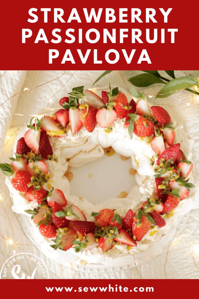 Strawberry Passionfruit Pavlova