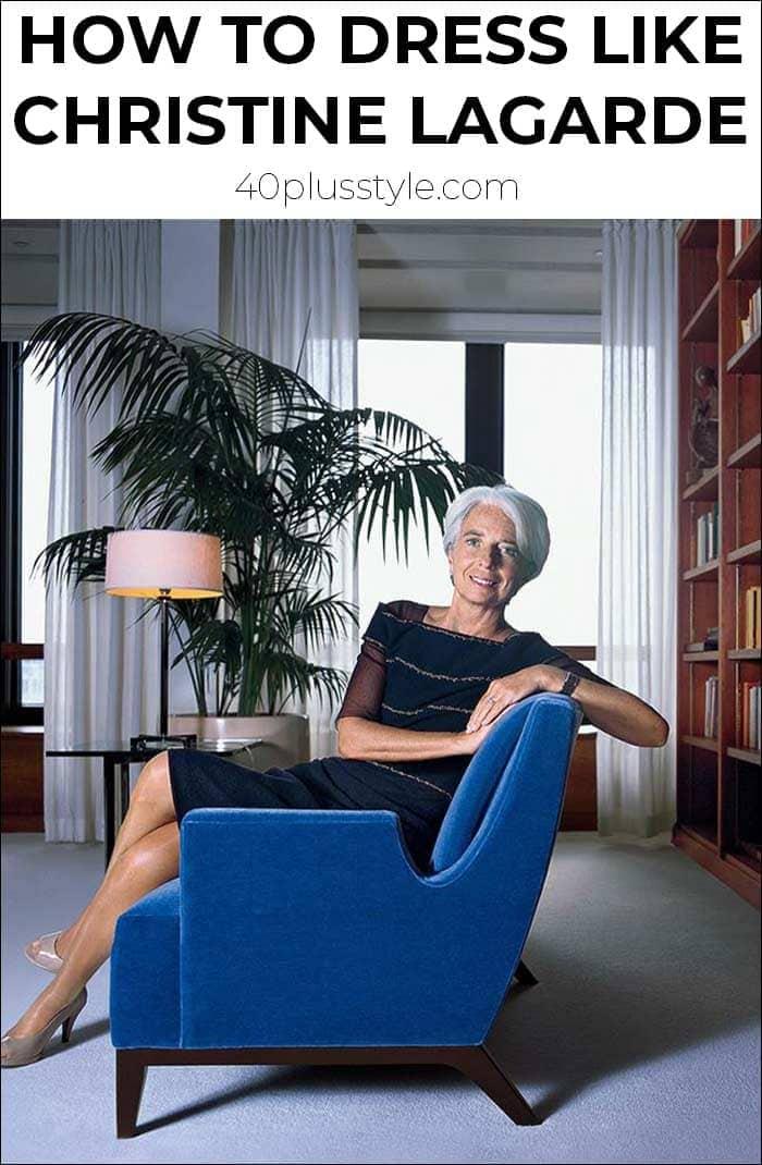 How to dress like Christine Lagarde   40plusstyle.com