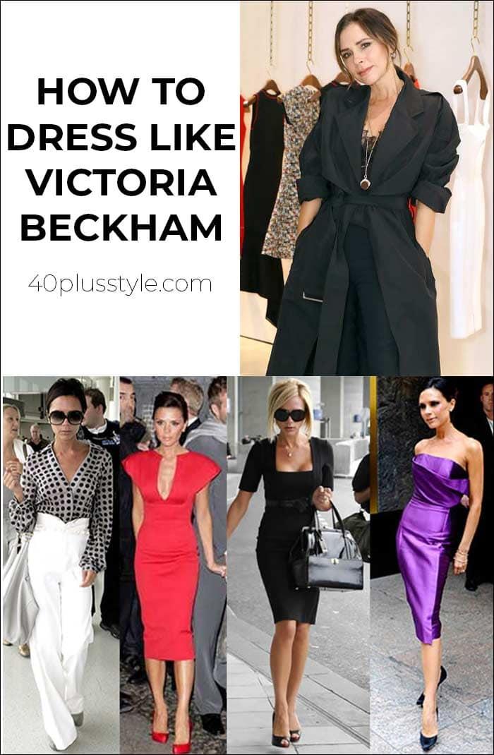 How to dress like Victoria Beckham   40plusstyle.com