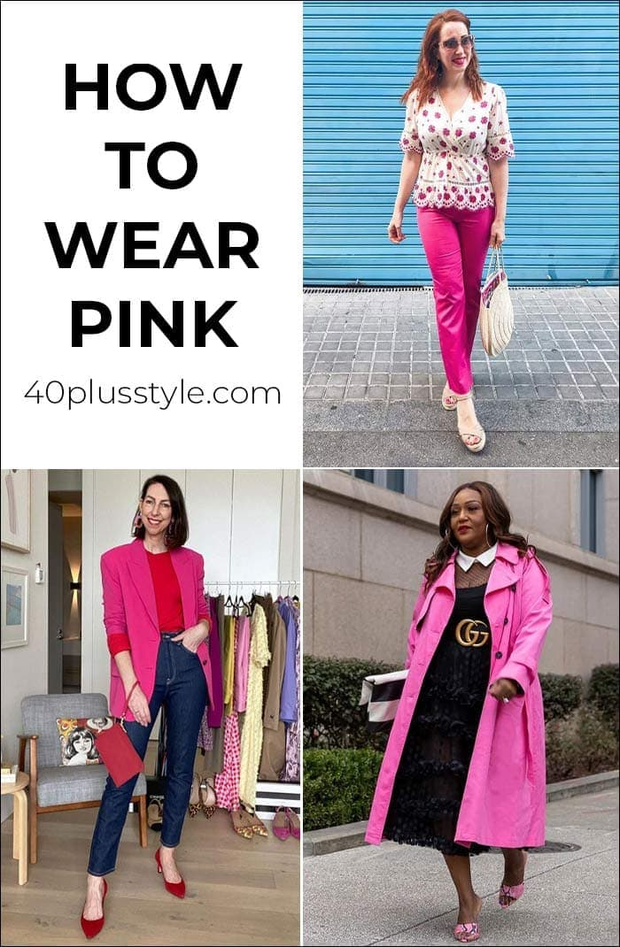 How to wear pink - a comprehensive guide with lots of ideas and color combinations! | 40plusstyle.com