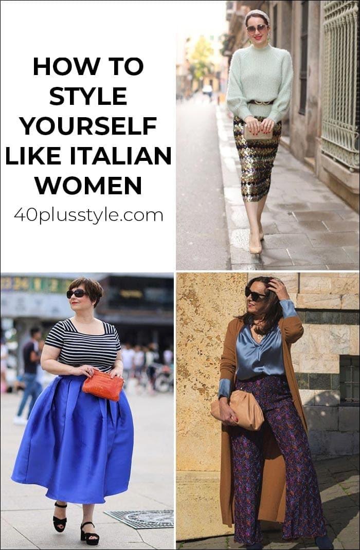 Italian fashion: How to style yourself like Italian women   40lusstyle.com