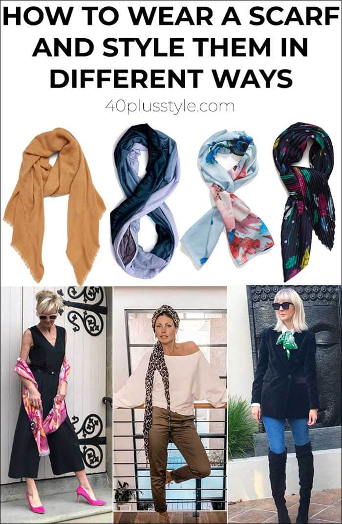 how to wear a scarf and how to style them in different ways   40plusstyle.com