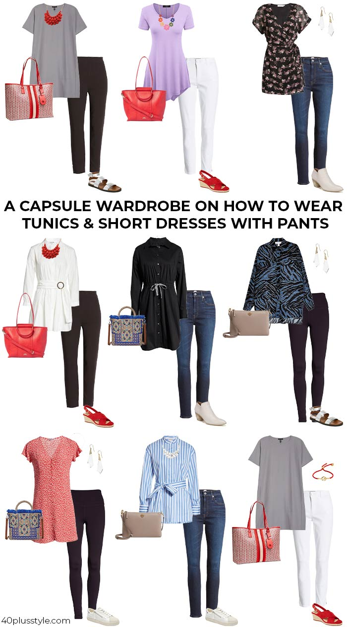 A capsule wardrobe on how to wear tunics or short dresses over pants   40plusstyle.com