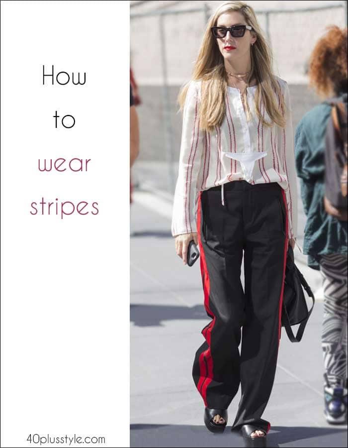 How to wear stripes like a pro!   40plusstyle.com