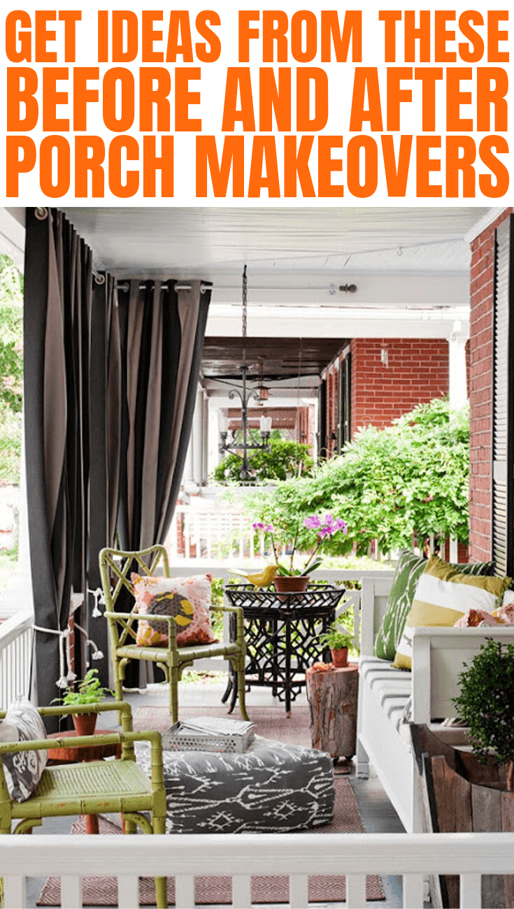 GET IDEAS FROM THESE BEFORE AND AFTER PORCH MAKEOVERS