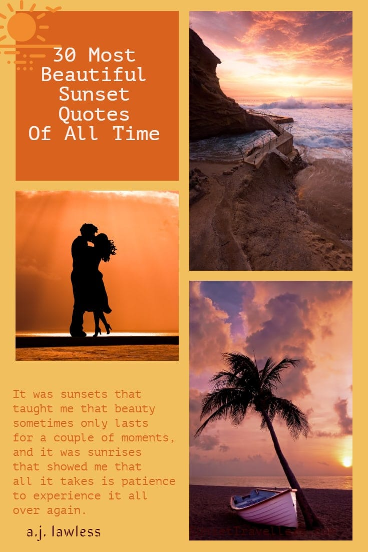 Greatest Sunset Quotes From Around The World + Sunset Sayings 2019