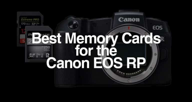 best memory card for the Canon EOS RP