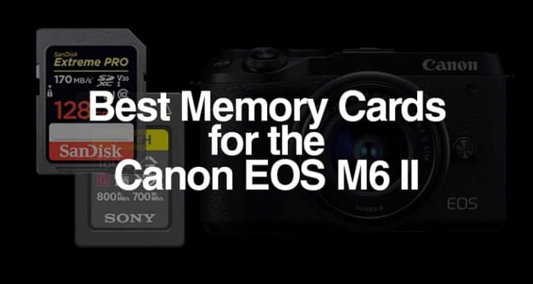 Best Memory Cards for the Canon EOS M6 Mark II