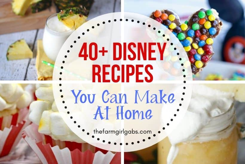 40+ Disney Recipes To Make Your Day A Little More Magical!