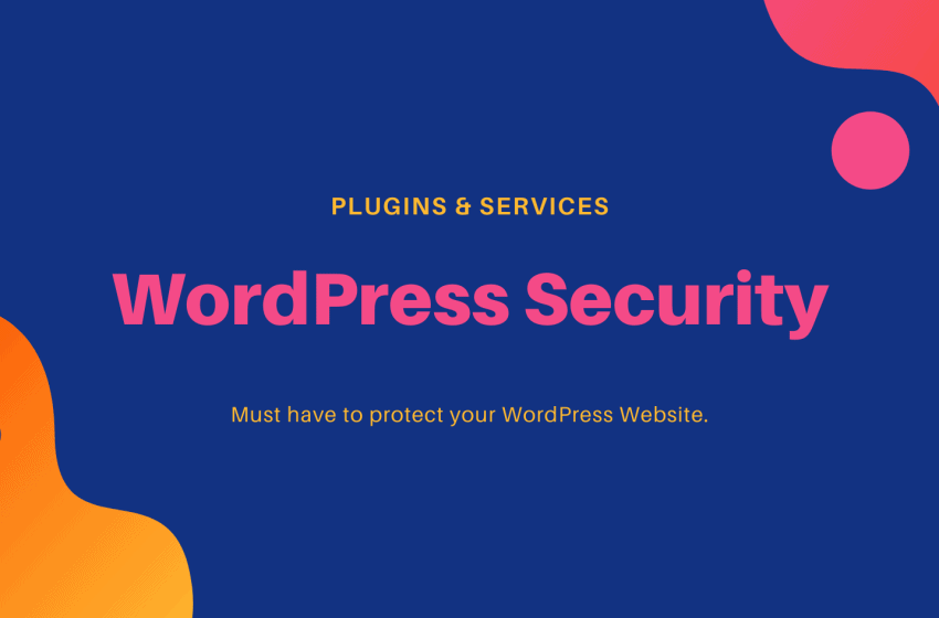 WordPress security services and plugins – 2020