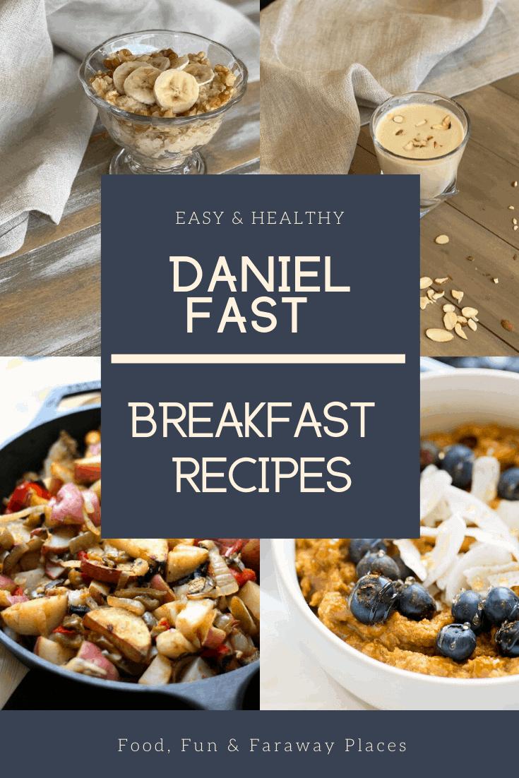 15 Of The Best Daniel Fast Breakfast Recipes Food Fun