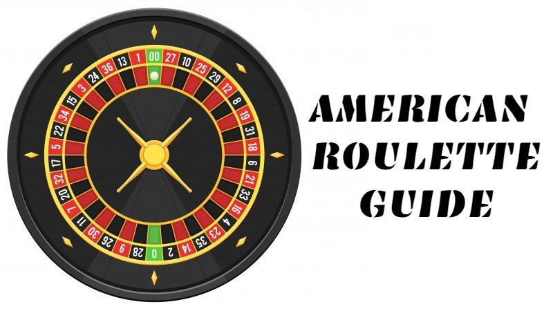 American Roulette Guide