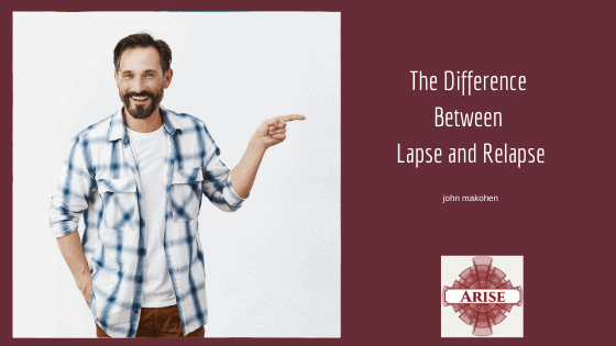 Do You Know The Difference Between Lapse and Relapse?