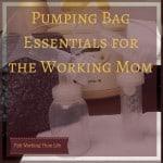 Pumping Bag Essentials