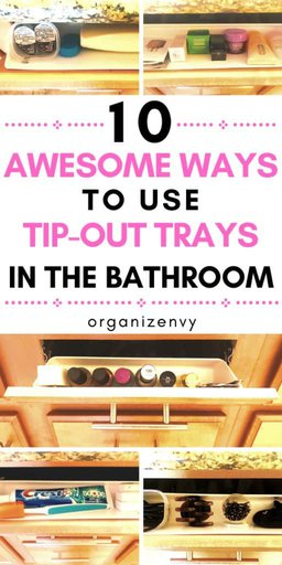 Ways to use under-sink tip-out trays