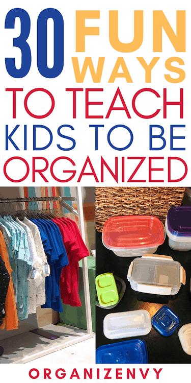Teach Kids to Be Organized