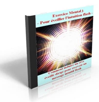 Exercice mental Niveau 3 Pour recevoir un message intuitif