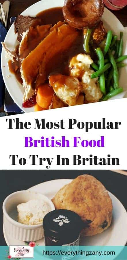 List of Traditional and Most Popular British Foods to Try in