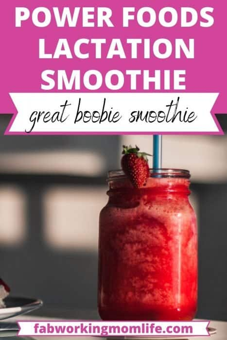 power foods lactation smoothie