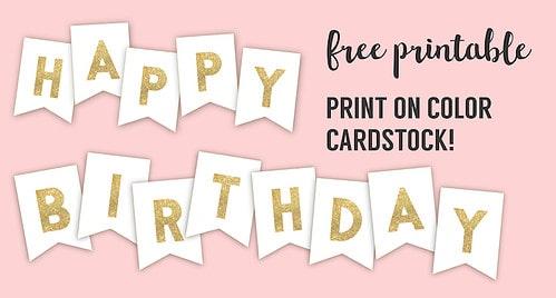 Happy Birthday Banner Printable Template. Free gold happy birthday banner flags. Print on pink, mint, or pastel paper. Boy or girl birthday decoration. #papertraildesign #printablebirthday #birthdayparty #birthdaydecor