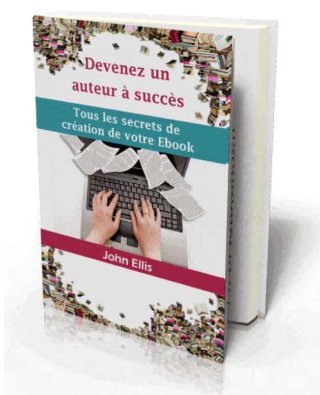 Devenez un auteur à succès et vivre de vos publications