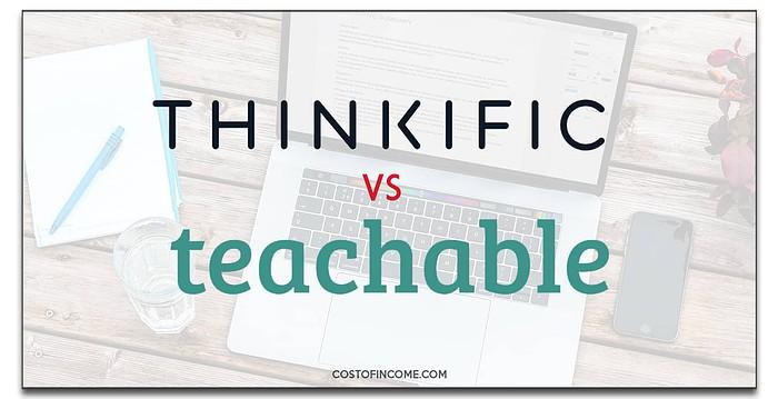 thinkific vs teachable