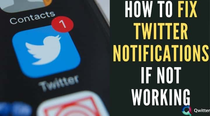 7 Ways to Fix Twitter Notifications Not Working
