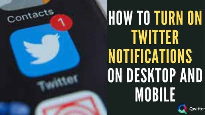 How to Turn on Twitter Notifications for Specific Accounts on Desktop and Mobile
