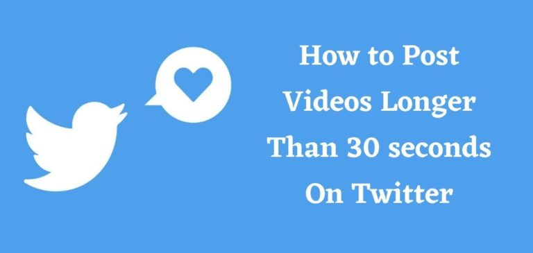 How to Post Videos Longer Than 140 seconds On Twitter