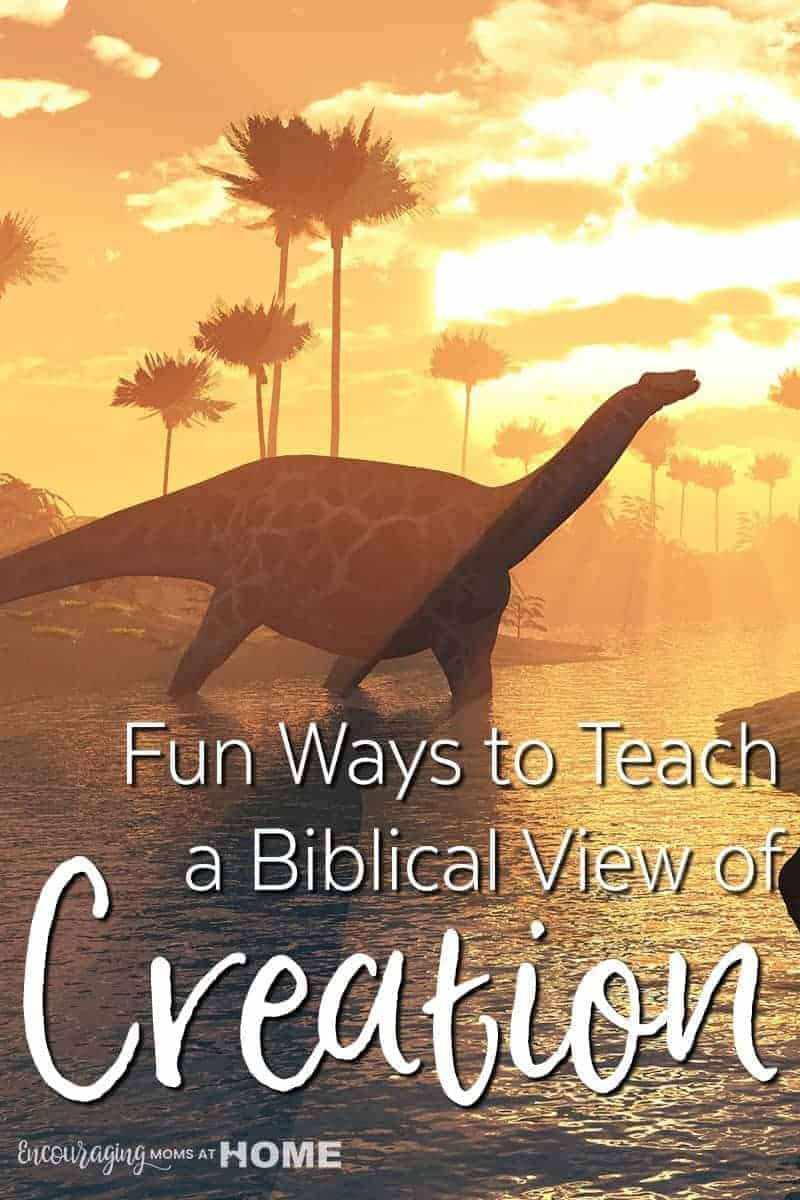 Fun Activities to Teach Kids Creation with a Biblical Worldview