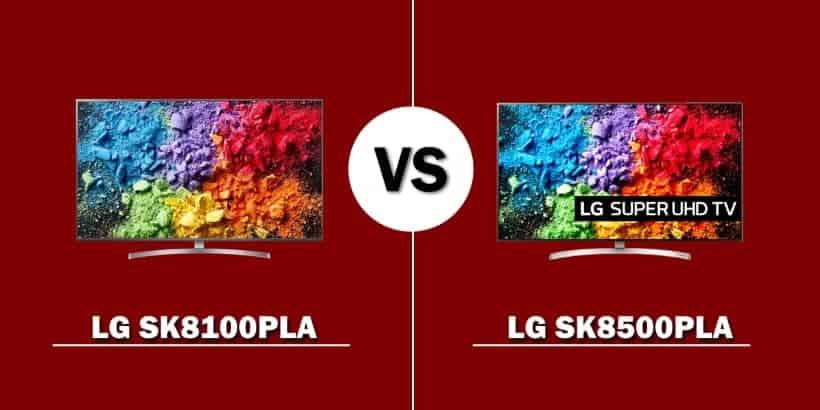 Comparativa TV Super UHD LG SK8100 vs LG SK8500 2018