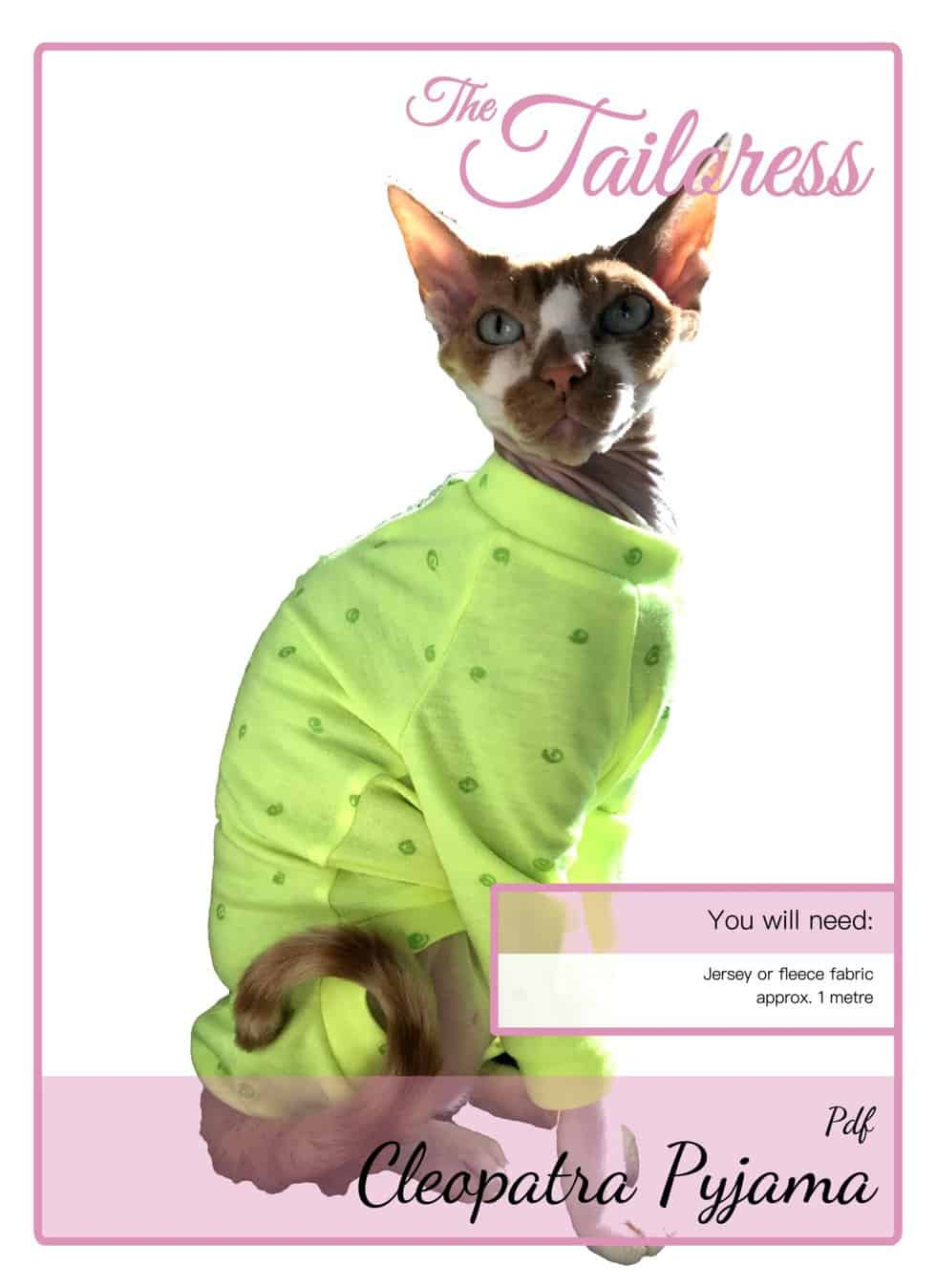 The Tailoress PDF Sewing Patterns - Cleopatra Pyjama Tutorial for Sphynx