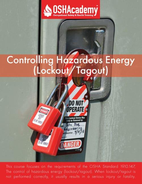 OSHA-Controlling Hazardous Energy (Lockout/Tagout)