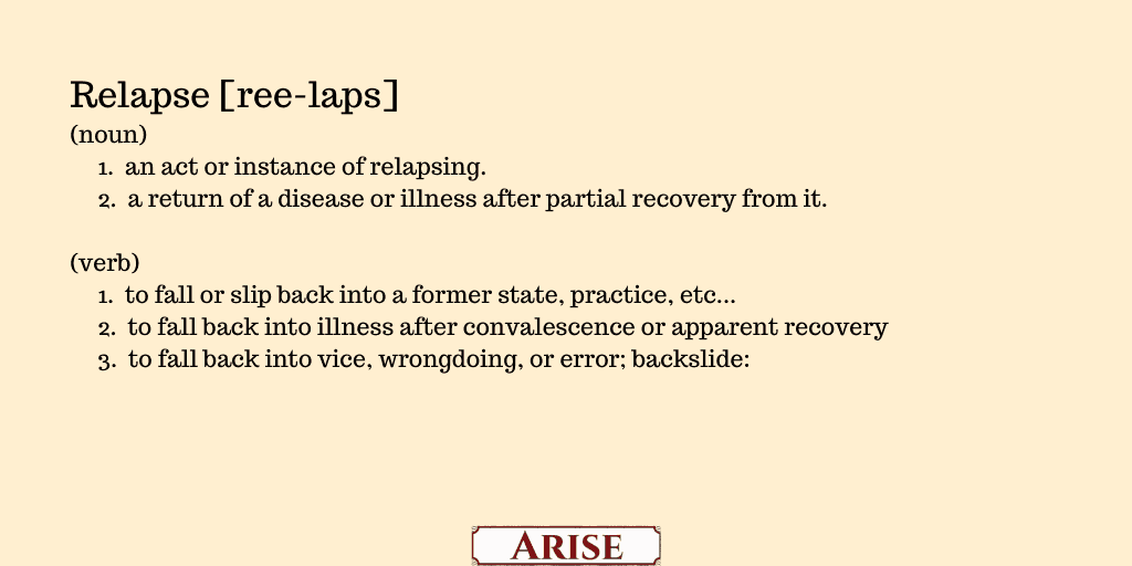 definition of relapse for the blog post  The difference between lapse and relapse