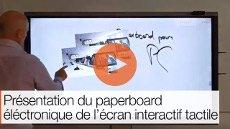 Présentation du paperboard éléctronique de l'écran interactif tactile
