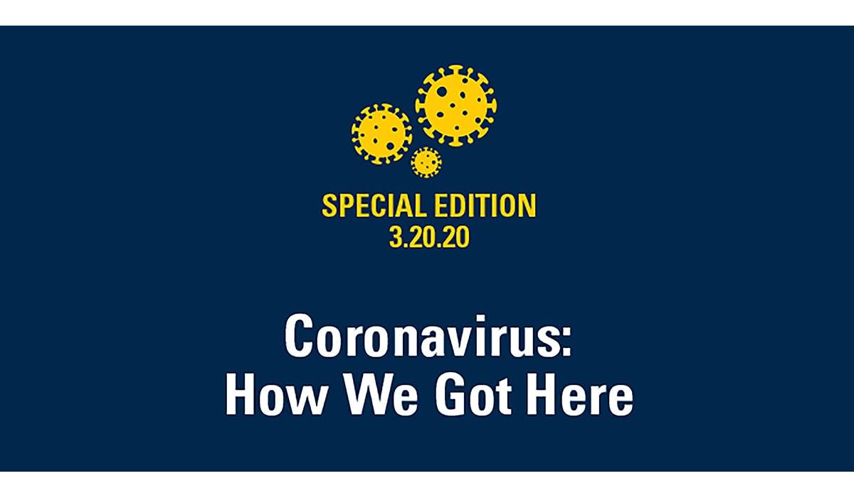 Coronavirus How We Got Here