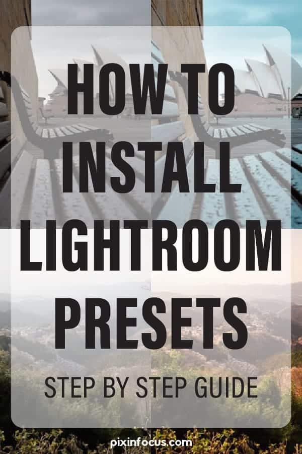 Pinterest Pin for How to Install Lightroom Preset
