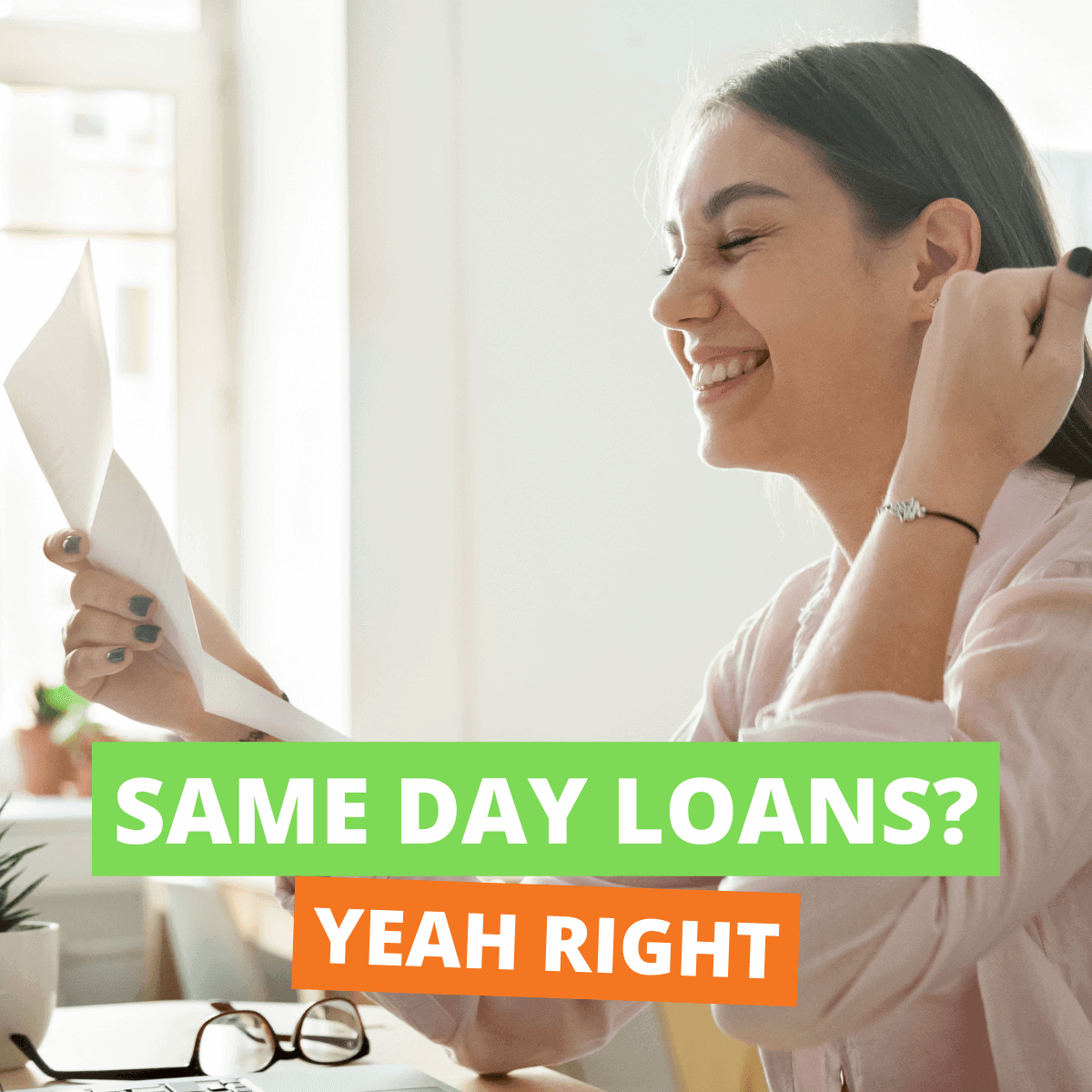 Same Day Loans? Yeah Right.