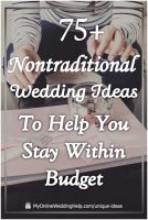 75 Unconventional Wedding Ideas on a Budget 2