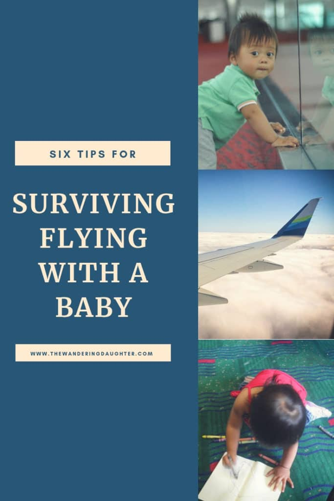 Survive Flying With A Baby! Six Tips For Families | The Wandering Daughter