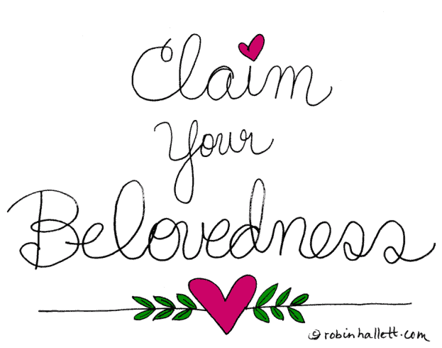 embrace your fear and claim your belovedness